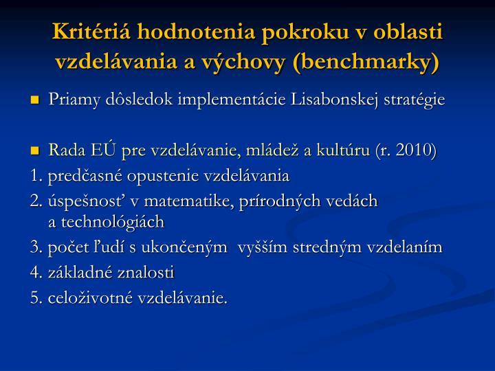Kritériá hodnotenia pokroku v oblasti vzdelávania a výchovy (