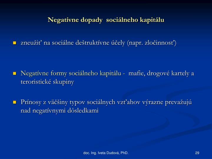 Negatívne dopady  sociálneho kapitálu