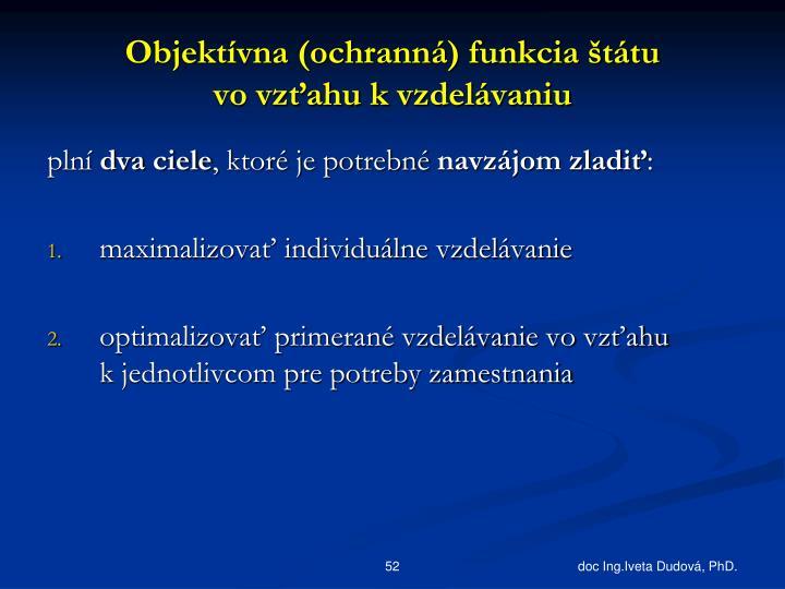 Objektívna (ochranná) funkcia štátu