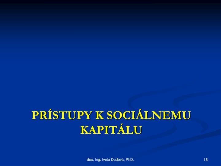 Prístupy k sociálnemu kapitálu
