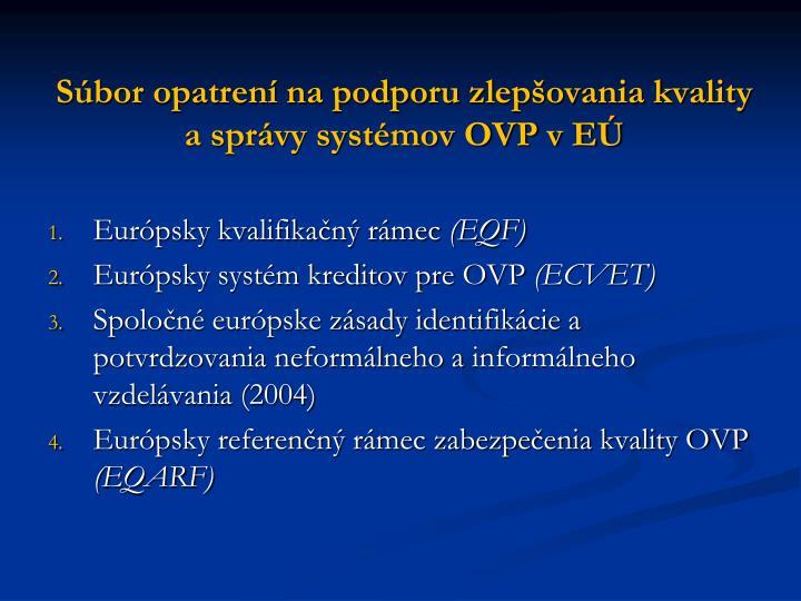 Súbor opatrení na podporu zlepšovania kvality a správy systémov OVP v EÚ