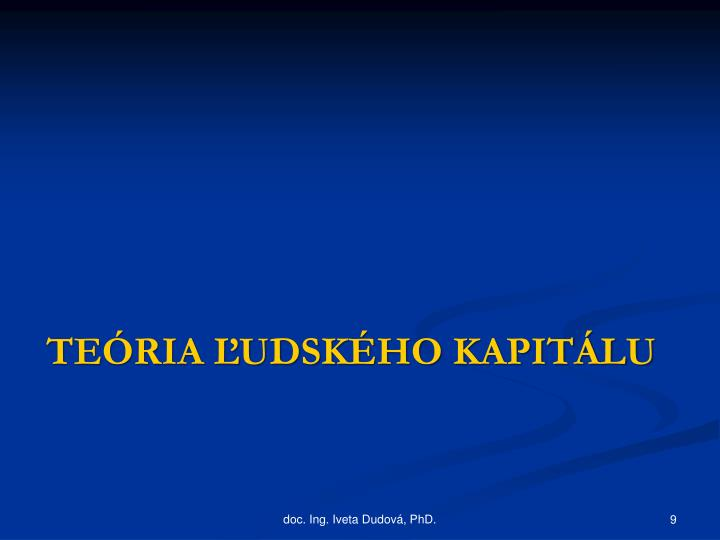 TEÓRIA ĽUDSKÉHO KAPITÁLU