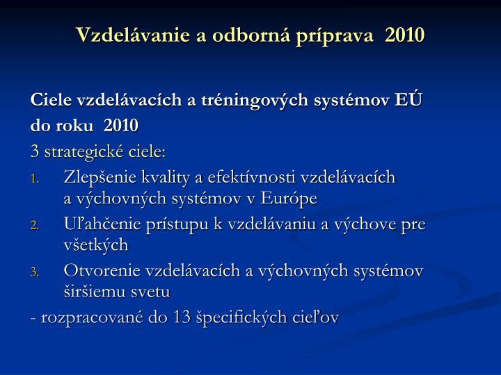 Vzdelávanie a odborná príprava  2010