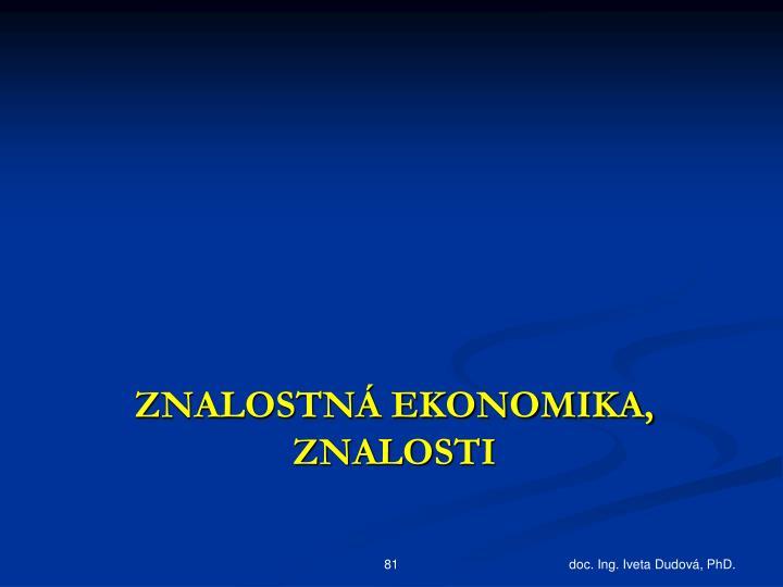 Znalostná ekonomika, znalosti