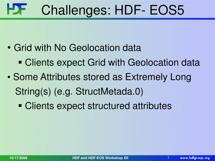 Challenges: HDF- EOS5