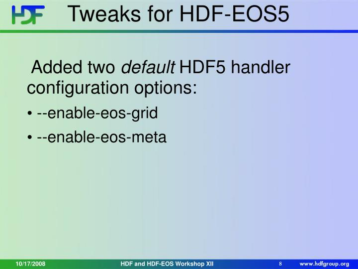 Tweaks for HDF-EOS5