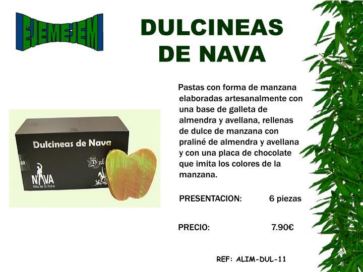 DULCINEAS DE NAVA