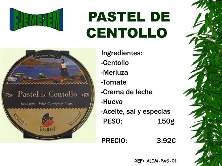 PASTEL DE    CENTOLLO