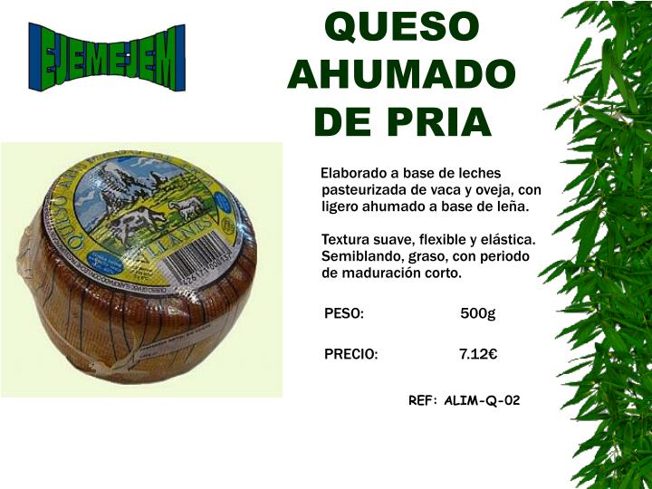 QUESO AHUMADO DE PRIA