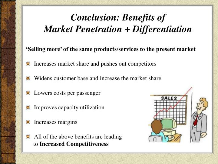 And she market penetration benefits this fucking