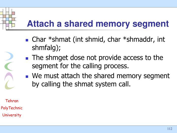 Attach a shared memory segment
