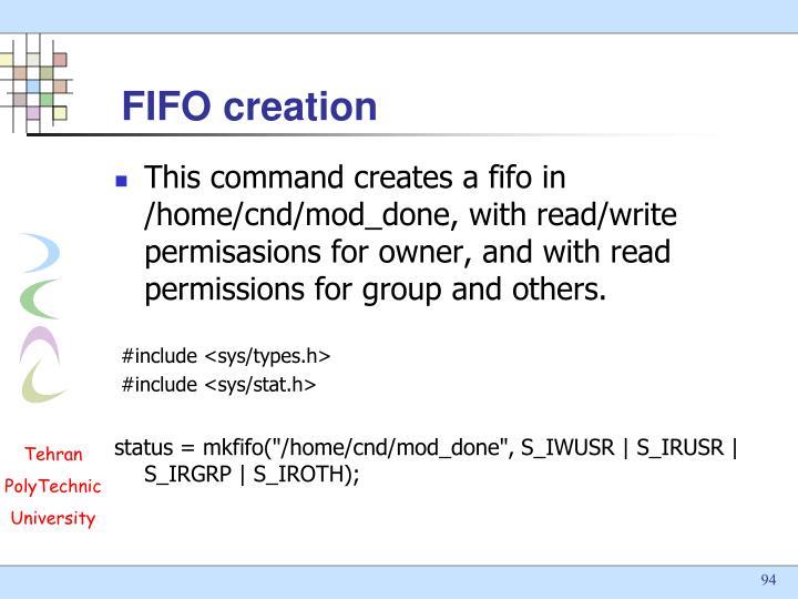 FIFO creation