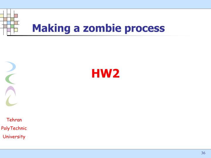 Making a zombie process