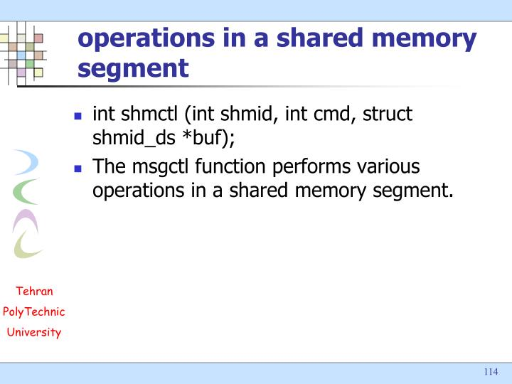 operations in a shared memory segment