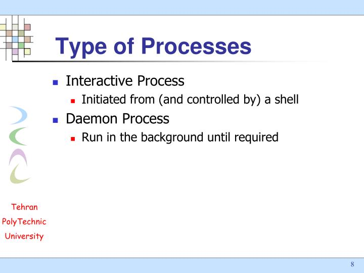 Type of Processes