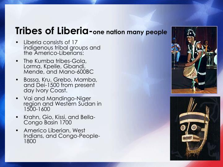 Tribes of liberia one nation many people