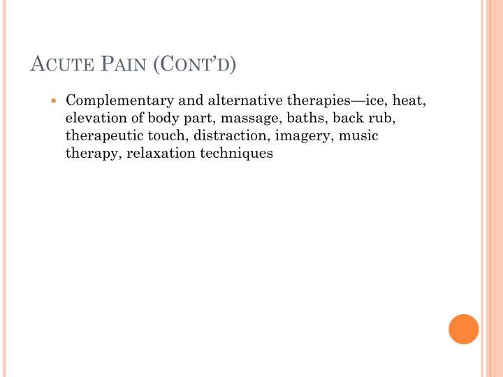 Acute Pain (Cont'd)