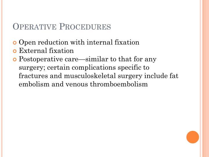 Operative Procedures