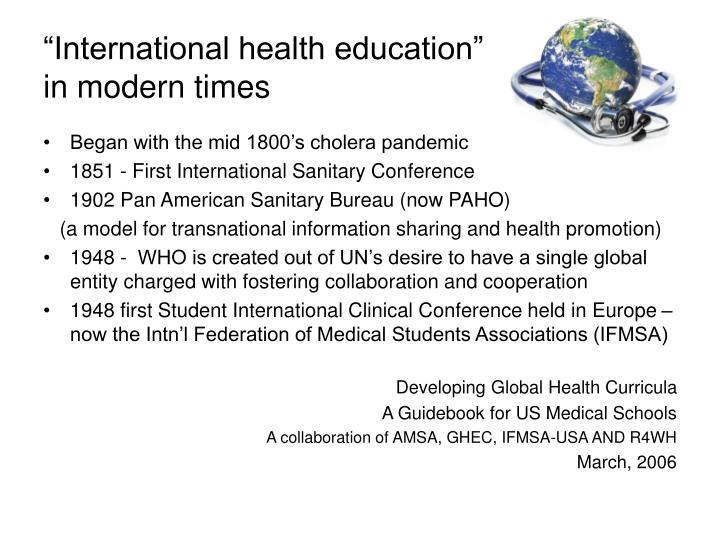 """International health education"""