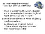 so why the need for a minnesota consortium on health and mobility1