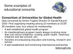 some examples of educational consortia3