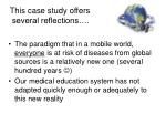 this case study offers several reflections1