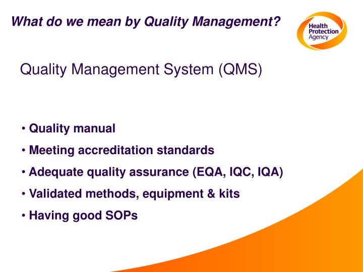 What do we mean by Quality Management?