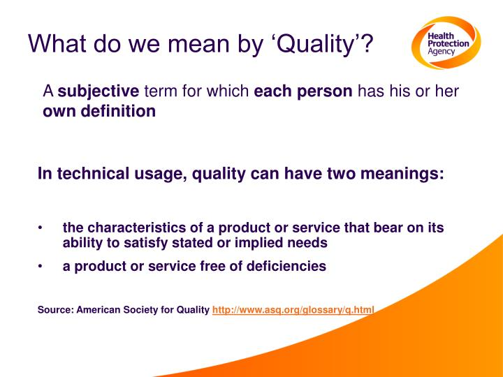 What do we mean by 'Quality'?