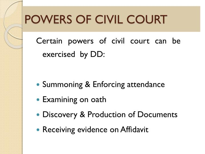 POWERS OF CIVIL COURT