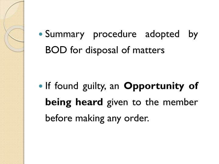Summary procedure adopted by BOD for disposal of matters
