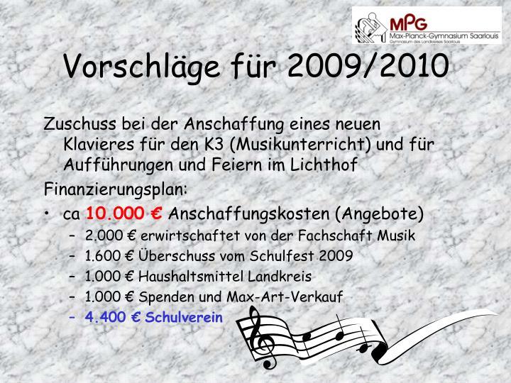 Vorschläge für 2009/2010