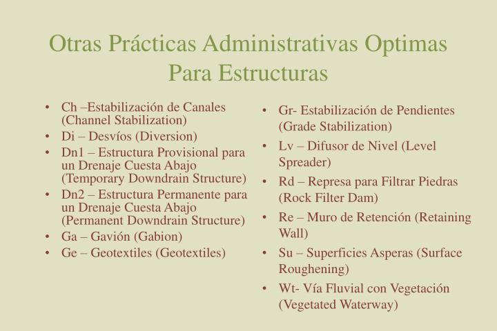 Otras Prácticas Administrativas Optimas  Para Estructuras
