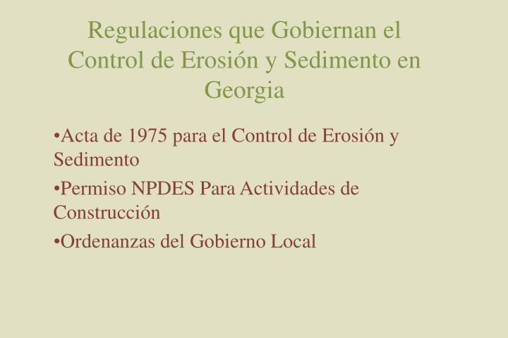 Regulaciones que Gobiernan el Control de Erosión y Sedimento en Georgia