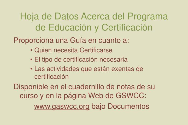 Hoja de Datos Acerca del Programa de Educación y Certificación
