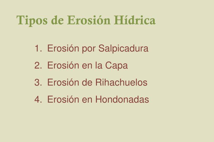 Tipos de Erosión Hídrica