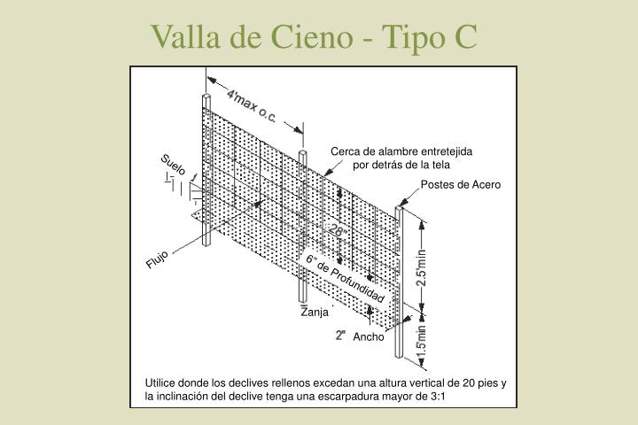Valla de Cieno - Tipo C