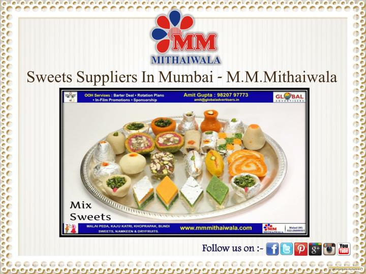 Sweets Suppliers In Mumbai - M.M.Mithaiwala