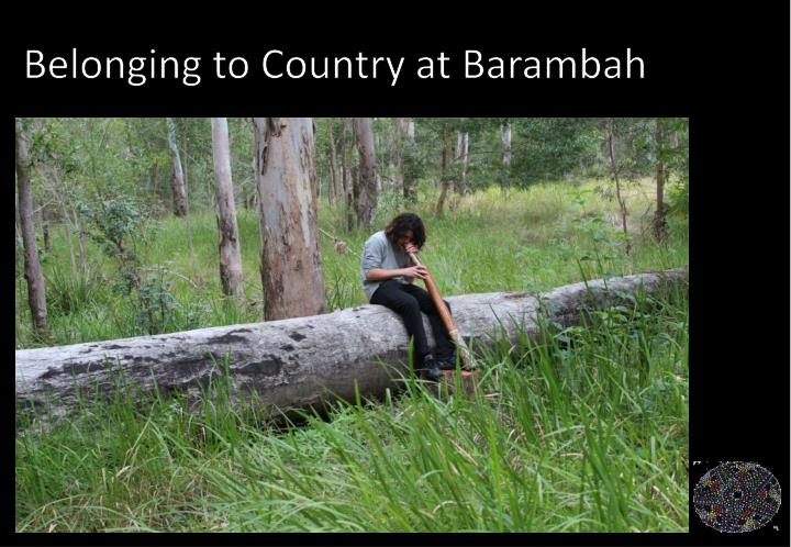 Belonging to Country at Barambah