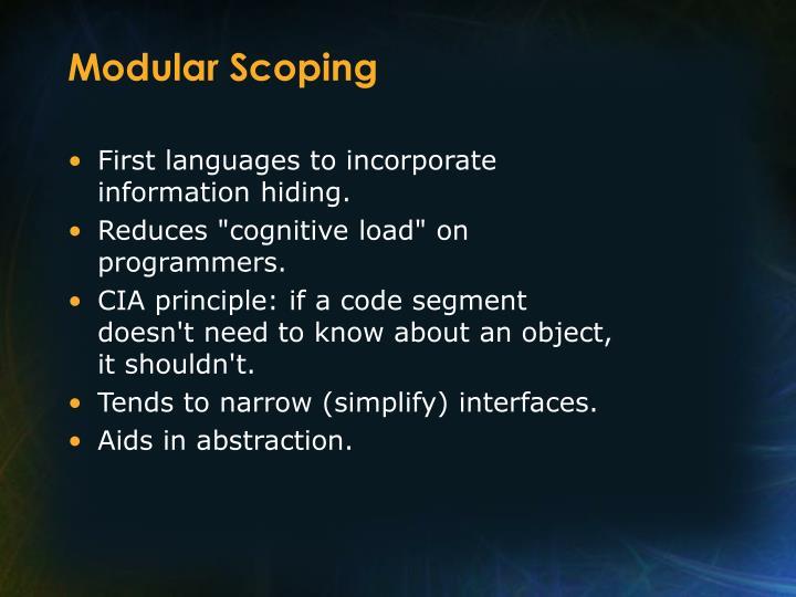 Modular Scoping