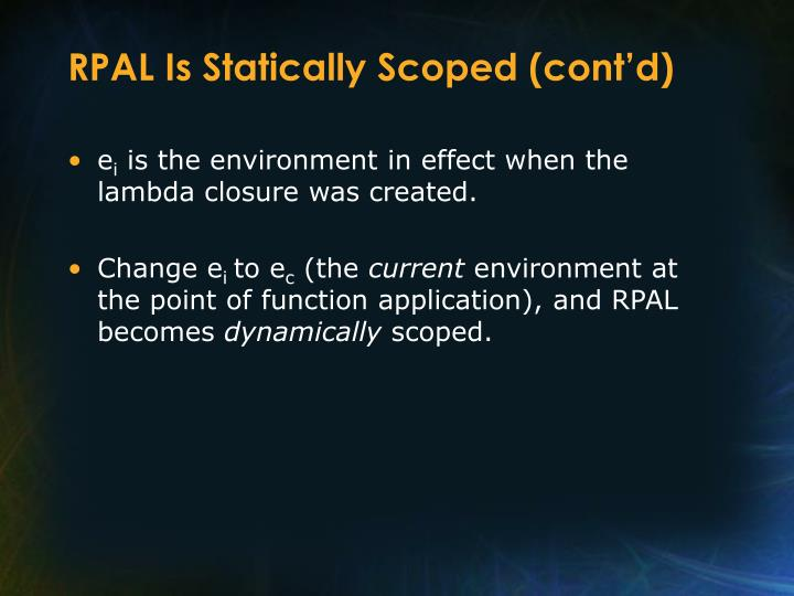 RPAL Is Statically Scoped (cont'd)