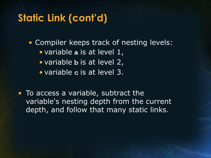 Static Link (cont'd)