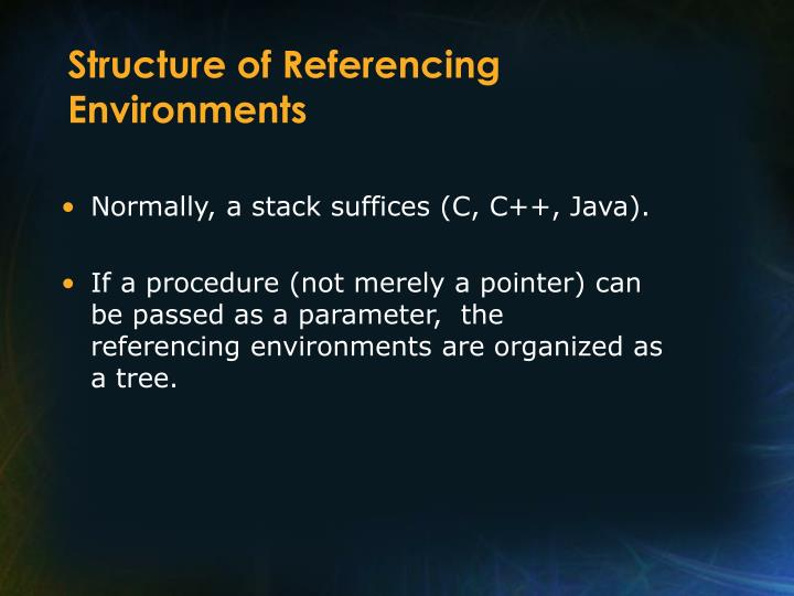 Structure of Referencing Environments