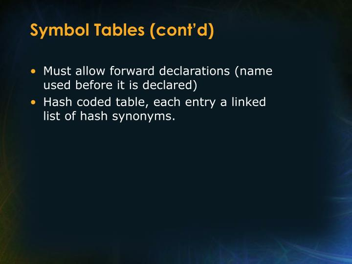 Symbol Tables (cont'd)