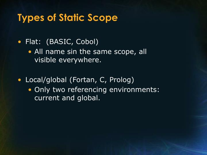 Types of Static Scope