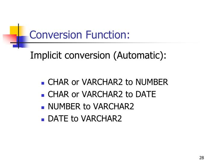 Conversion Function: