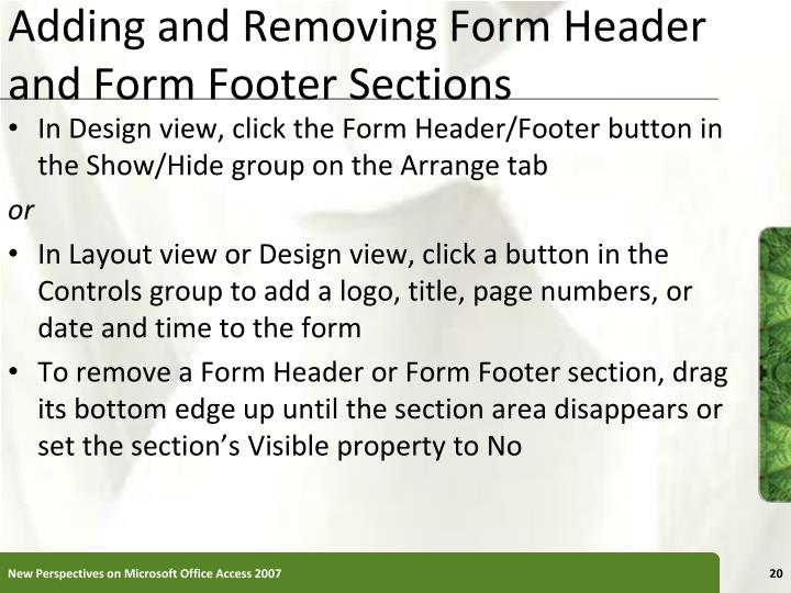 Adding and Removing Form Header and Form Footer Sections