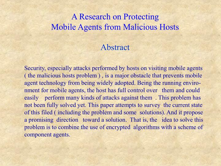 A research on protecting mobile agents from malicious hosts