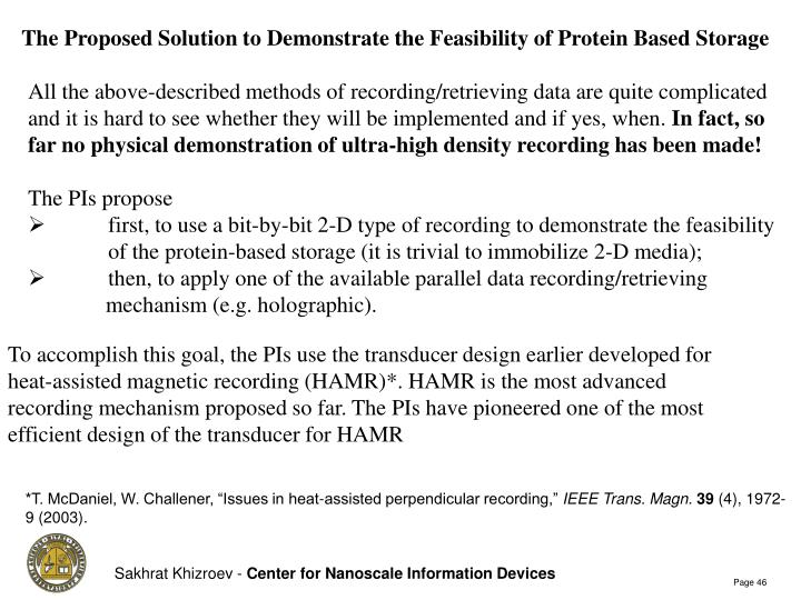 The Proposed Solution to Demonstrate the Feasibility of Protein Based Storage