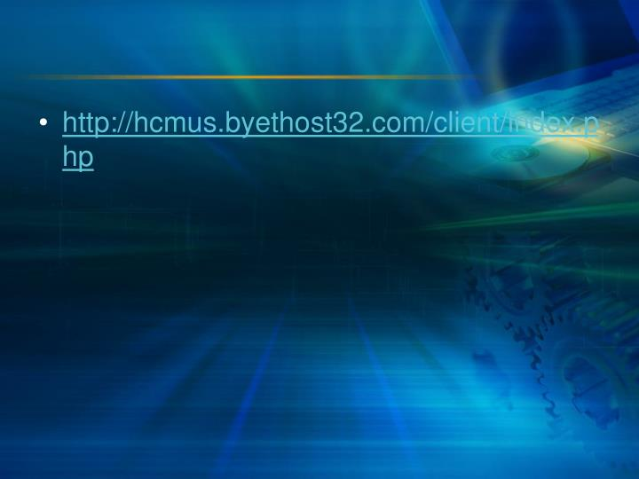 http://hcmus.byethost32.com/client/index.php
