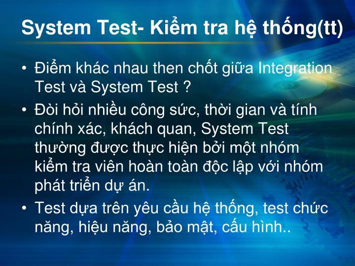 System Test-